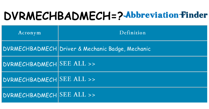 What does dvrmechbadmech stand for
