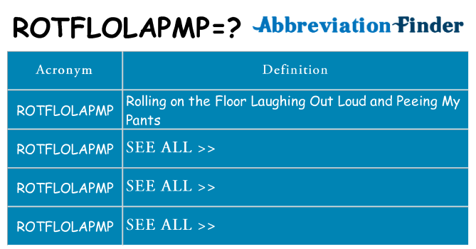 What does rotflolapmp stand for