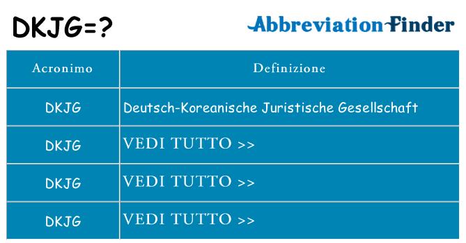 Che cosa significa l'acronimo dkjg