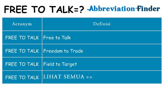 Apa yang tidak free-to-talk berdiri untuk