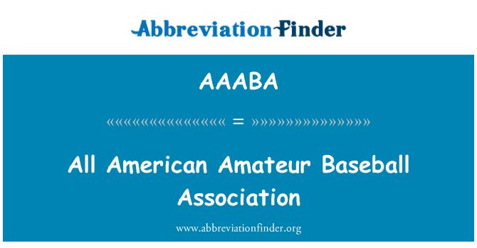 AAABA: All American Amateur Baseball Association