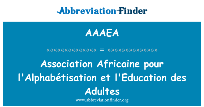 AAAEA: Association Africaine pour l'Alphabétisation et l'Education des Adultes