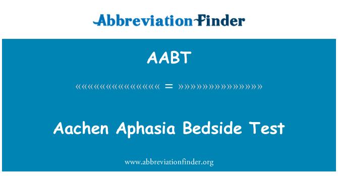 definizione AABT: Test sul comodino di afasia di Aachen ...