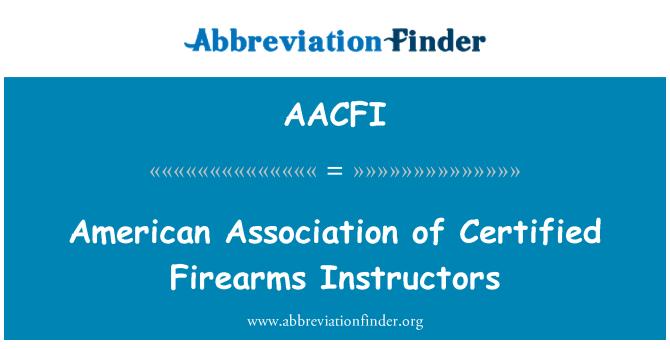 AACFI: American Association of Certified Firearms Instructors
