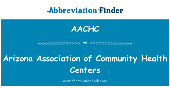 AACHC: Arizona Association of Community Health Centers