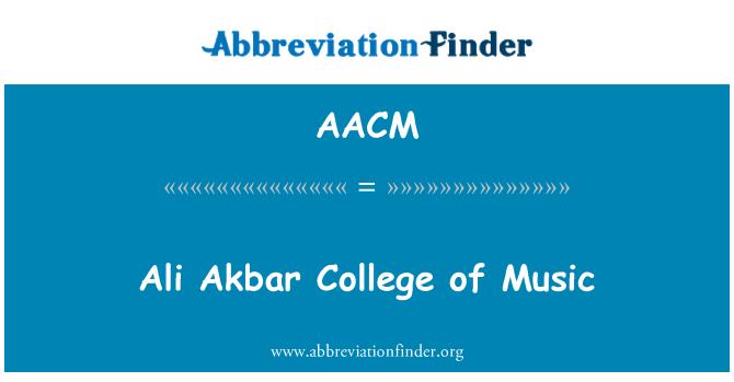 AACM: Ali Akbar Universidad de la música