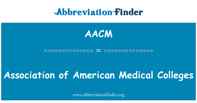 AACM: Association of American Medical Colleges