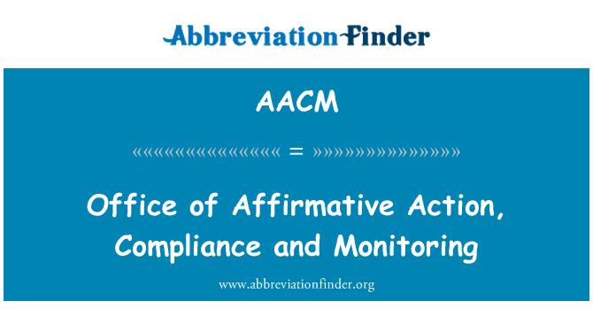AACM: Oficina de acción afirmativa, cumplimiento y monitoreo
