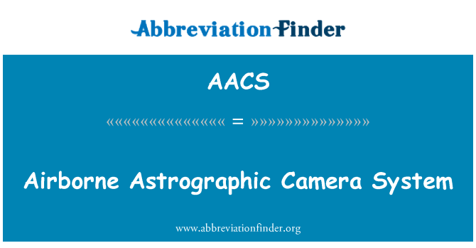 AACS: Airborne Astrographic Camera System
