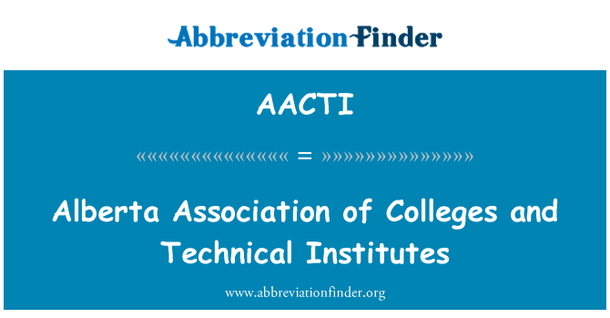 AACTI: Alberta Association of Colleges and Technical Institutes