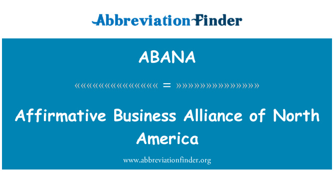 ABANA: Affirmative Business Alliance of North America