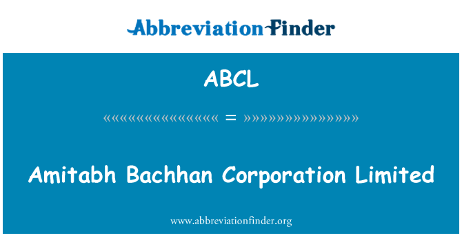 ABCL: Amitabh Bachhan Corporation Limited