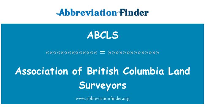 ABCLS: Association of British Columbia Land Surveyors