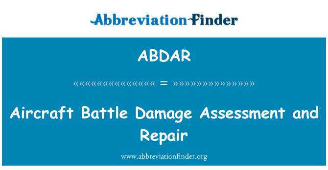ABDAR: Aircraft Battle Damage Assessment and Repair