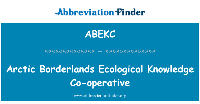 ABEKC: Arctic Borderlands Ecological Knowledge Co-operative