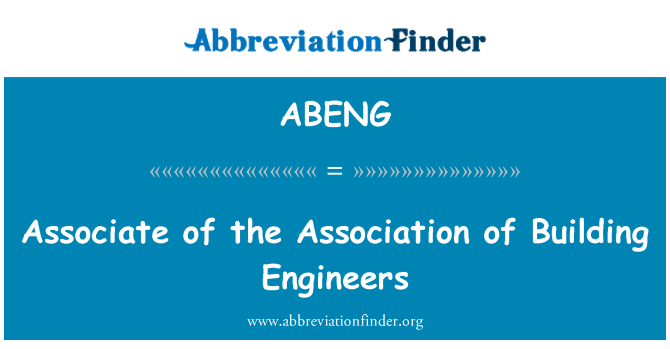 ABENG: Associate of the Association of Building Engineers