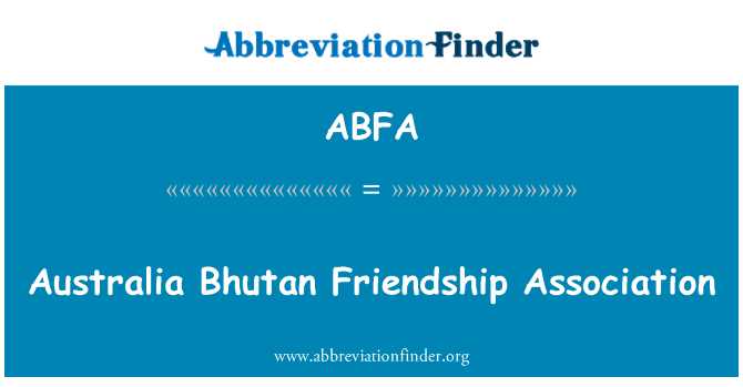 ABFA: Australia Bhutan Friendship Association