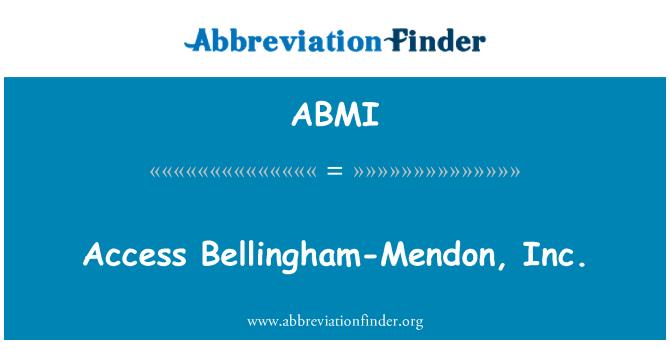 ABMI: Acceso Bellingham-Mendon, Inc.