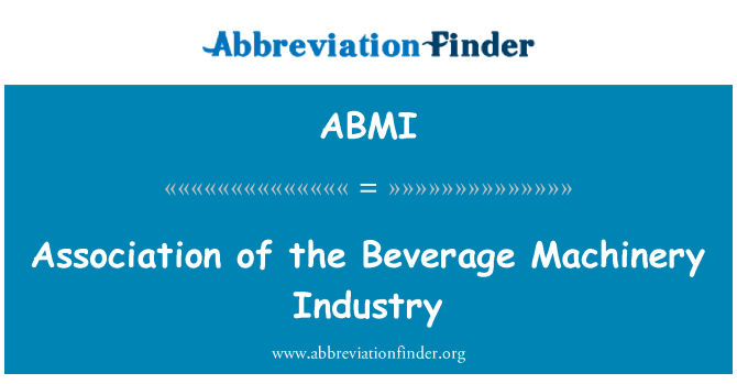 ABMI: Association of the Beverage Machinery Industry