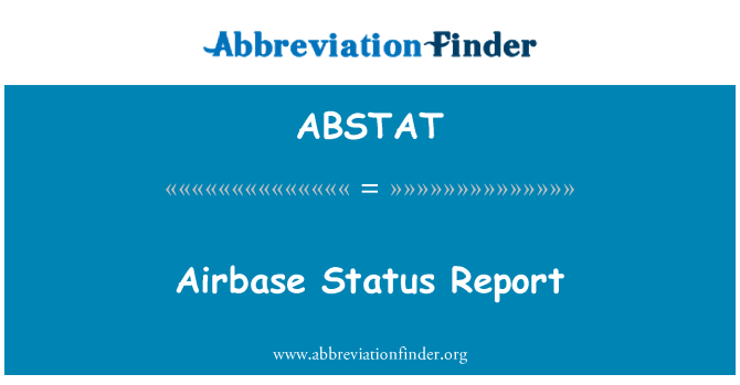 ABSTAT: Airbase Status Report