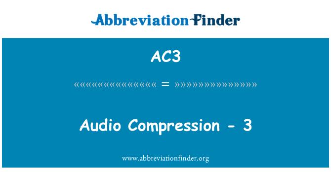 AC3: Audio Compression - 3