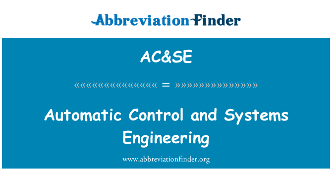 AC&SE: Automatic Control and Systems Engineering