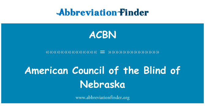 ACBN: 美国内布拉斯加州的盲人理事会