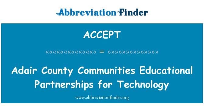 ACCEPT: Adair County comunidades educativas alianzas para la tecnología