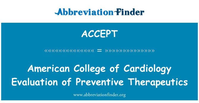 ACCEPT: American College of Cardiology evaluación de terapias preventivas