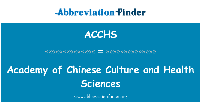 ACCHS: Academy of Chinese Culture and Health Sciences