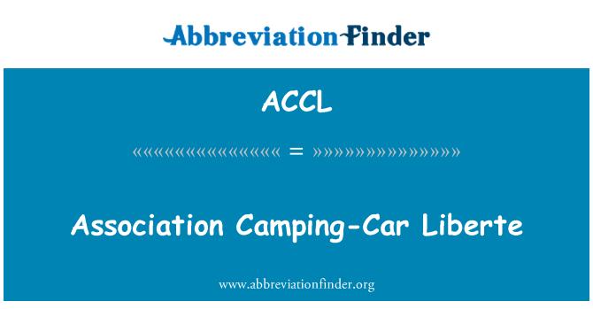 ACCL: Association Camping-Car Liberte