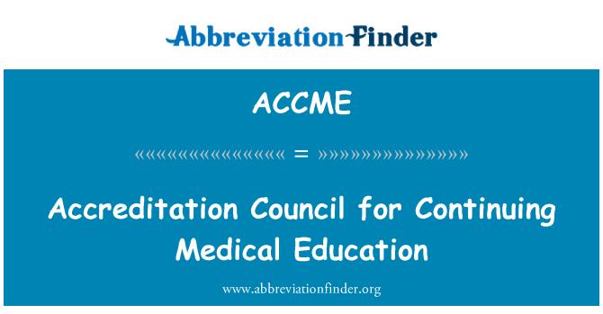 ACCME: Sürekli Tıp eğitimi için Akreditasyon Konseyi
