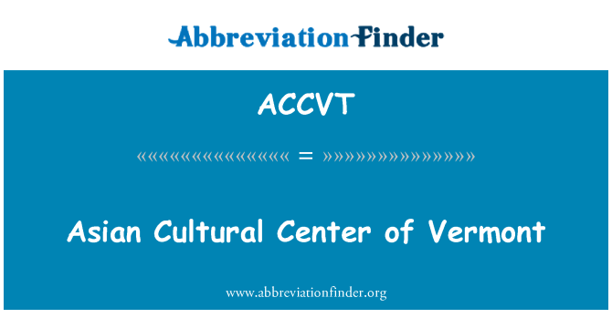 ACCVT: Asian Cultural Center of Vermont