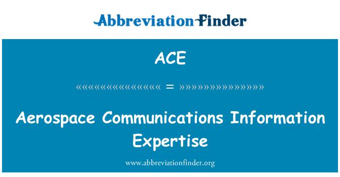 ACE: 航空航天通信信息专家