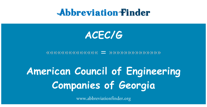 ACEC/G: American Council of Engineering Companies of Georgia
