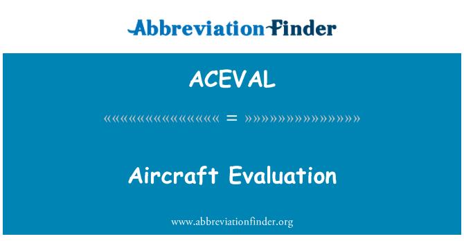 ACEVAL: Évaluation de l'aéronef