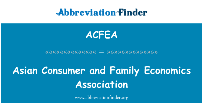 ACFEA: Asian Consumer and Family Economics Association