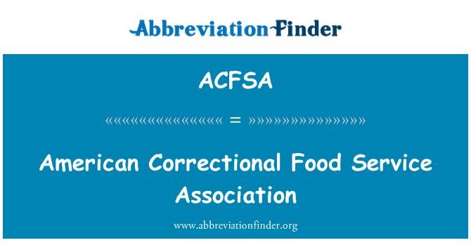ACFSA: American Correctional Food Service Association