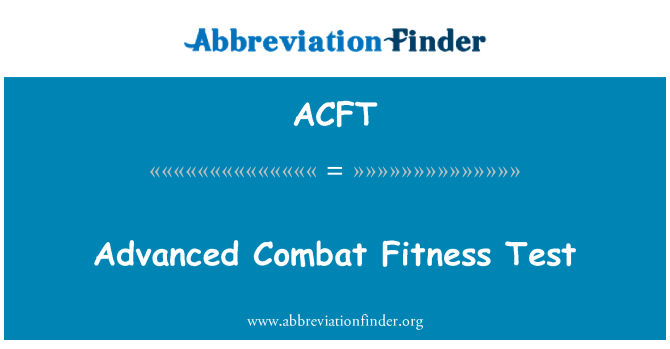 ACFT: Advanced Combat Fitness Test