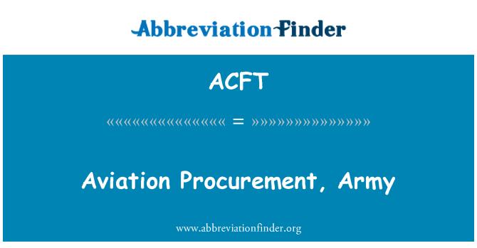 ACFT: Havacılık ihale, ordu