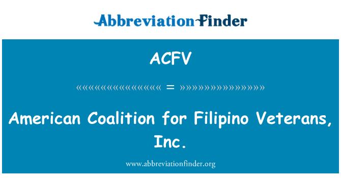 ACFV: Az amerikai koalíció filippínó veteránok, Inc.