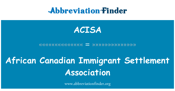 ACISA: African Canadian Immigrant Settlement Association