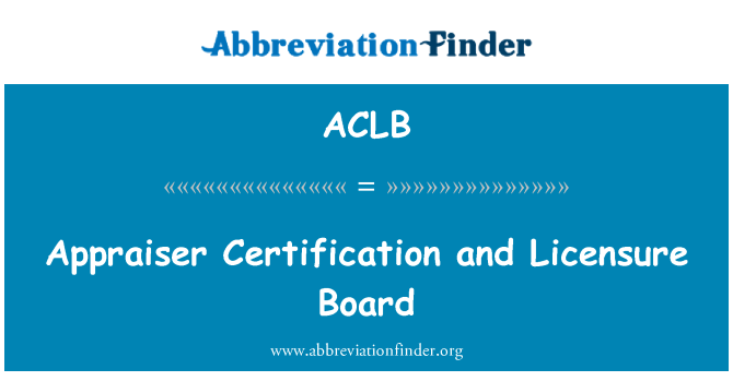 ACLB: Appraiser Certification and Licensure Board