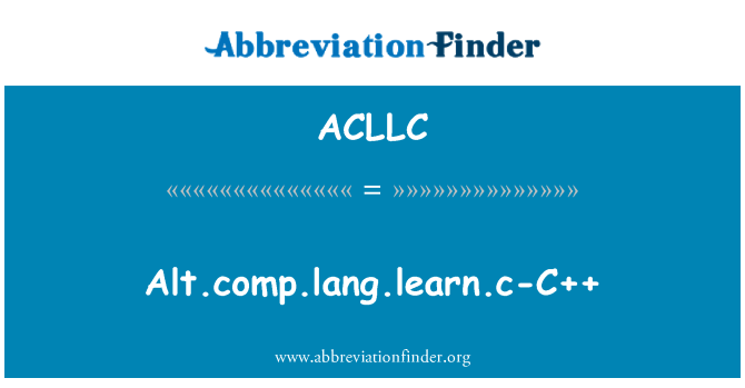ACLLC: Alt.comp.lang.learn.c-C++