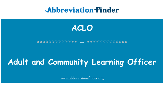 ACLO: Adult and Community Learning Officer