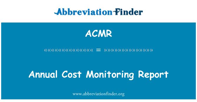 ACMR: Informe anual de seguimiento costo