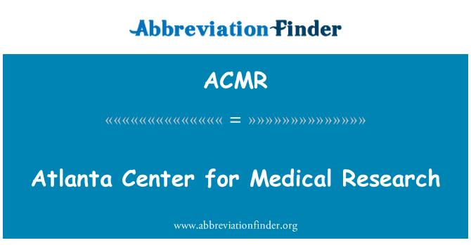 ACMR: Atlanta Center for Medical Research