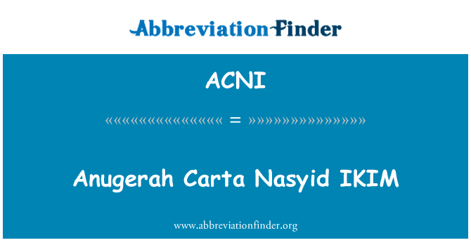 ACNI: Anugerah Carta Nasyid IKIM