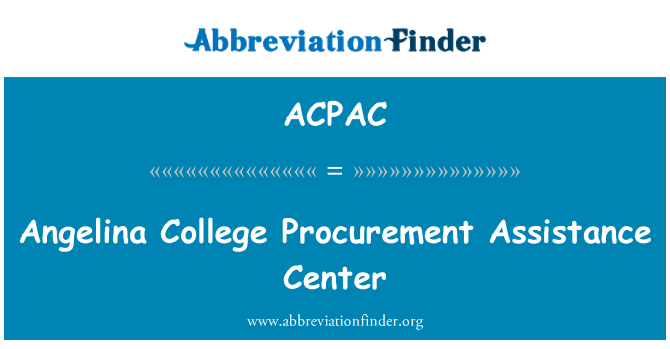 ACPAC: Angelina College Procurement Assistance Center