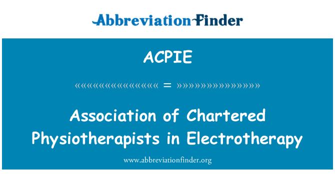 ACPIE: ایسوسی ایشن الیکٹروتراپی میں چارٹرڈ طبیعی کے